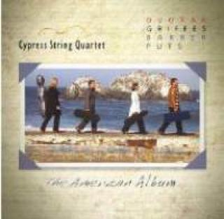 Cypress String Quartet: The American Album - Cypress String Quartet