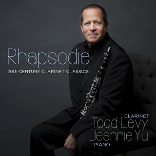 Rhapsodie - 20th-Century Clarinet Classics - Levy, Todd