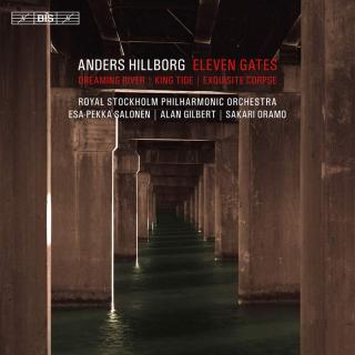 Hillborg, Anders: Eleven Gates - Royal Stockholm Philharmonic Orchestra