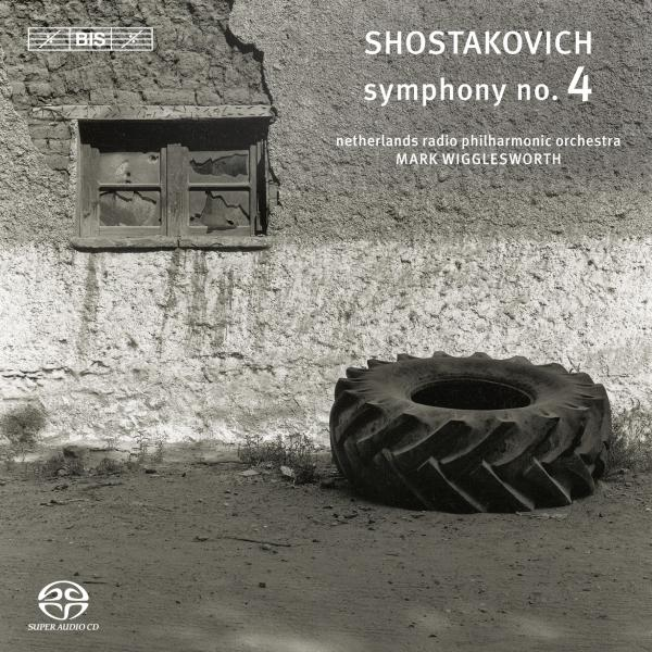 Shostakovich, Dmitri: Symphony No.4 <span>-</span> Netherlands Radio Philharmonic Orchestra / Wigglesworth, Mark (conductor)