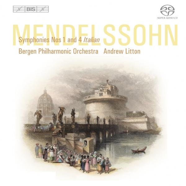 Mendelssohn, Felix: Symphonies 1 and 4 ´Italian´ <span>-</span> Bergen Philharmonic Orchestra / Litton, Andrew (conductor)