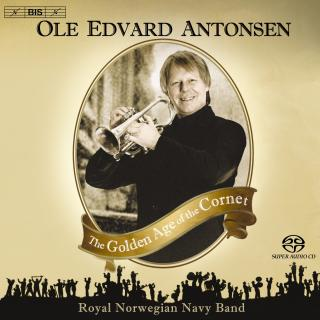 The Golden Age Of The Cornet - Antonsen, Ole Edvard (cornet)