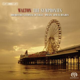 Walton, Sir William: The Symphonies - Orchestre national de Lille / Arwel Hughes, Owain (conductor)