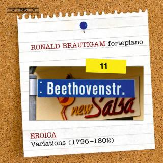 Beethoven, Ludwig van: Complete Works for Solo Piano Volume 11 - Brautigam, Ronald (fortepiano)