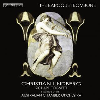 The Baroque Trombone - Lindberg, Christian (trombone)
