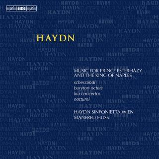 Haydn, Joseph: Music for Prince Esterházy and the King of Naples - Haydn Sinfonietta Wien / Huss, Manfred (conductor)