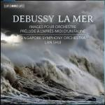 Debussy, Claude: La Mer <span>-</span> Singapore Symphony Orchestra / Shui, Lan (conductor)