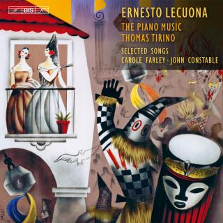 Lecuona, Ernesto: Piano Music and Selected Songs - Tirino, Thomas (piano) / Farley, Carole (soprano) / Constable, John (piano)