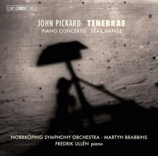 Pickard, John: Tenebrae - Norrköping Symphony Orchestra / Brabbins, Martyn (conductor)
