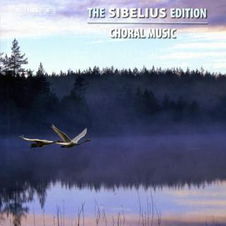 The Sibelius Edition Vol.11 - Choral Music - Various Performers