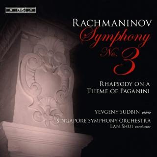 Rachmaninov, Sergei: Symphony No.3 - Singapore Symphony Orchestra / Shui, Lan (conductor)