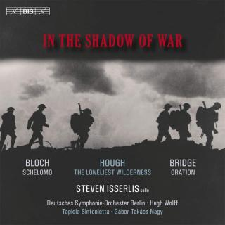In the Shadow of War - Isserlis, Steven (cello)