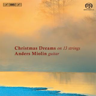Christmas Dreams on 13 Strings - Miolin, Anders (guitar)
