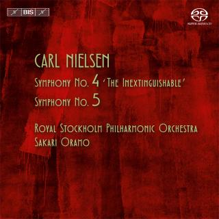 Nielsen, Carl: Symphonies Nos 4 and 5 - Royal Stockholm Philharmonic Orchestra / Oramo, Sakari (conductor)