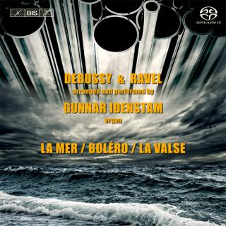 Debussy & Ravel on the Organ - Idenstam, Gunnar (organ in Eglise Saint-Martin, Dudelange, Luxembourg)