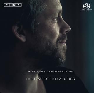 The Image of Melancholy - Barokksolistene / Eike, Bjarte (conductor/violin))