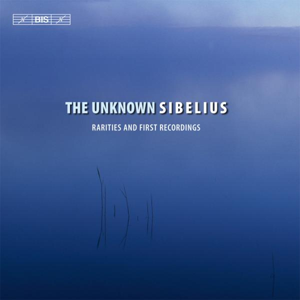 The Unknown Sibelius <span>-</span> Various Artists