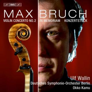 Bruch, Max: Works for Violin and Orchestra - Wallin, Ulf (violin)