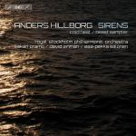 Hillborg, Anders: Sirens <span>-</span> Royal Stockholm Philharmonic Orchestra