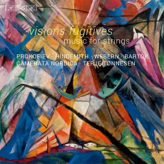 Visions fugitives - Music for strings - Camerata Nordica / Tønnesen, Terje (conductor)