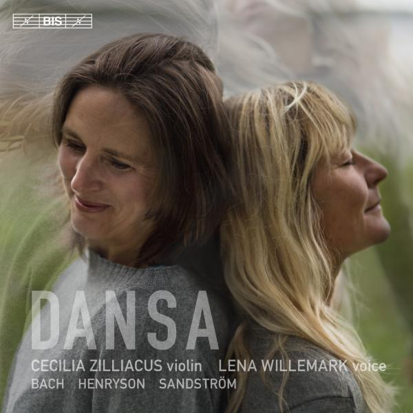 Dansa - violin and voice <span>-</span> Willemark, Lena (voice/violin) / Zilliacus, Cecilia (violin)