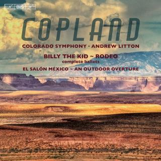 Copland, Aaron: Billy the Kid & Rodeo - Colorado Symphony / Litton, Andrew (conductor)