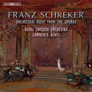Schreker, Franz: Orchestral Music - Royal Swedish Orchestra / Renes, Lawrence (conductor)