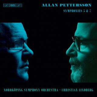Pettersson, Allan: Symphonies Nos 5 & 7 - Norrköping Symphony Orchestra / Lindberg, Christian (conductor)