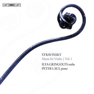 Stravinsky, Igor: Music for Violin, Vol.1 - Gringolts, Ilya (violin) / Laul, Pete (piano)