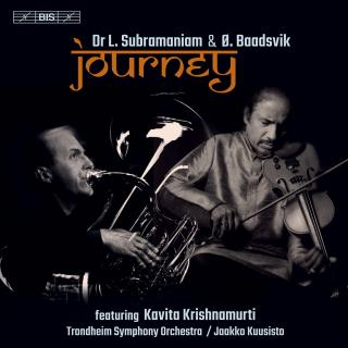 Journey - music for Indian violin & tuba - Subramaniam, Dr. Lakshminarayana (violin) / Baadsvik, Øystein (tuba)