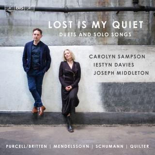 Lost is my Quiet - Duets and solo songs - Sampson, Carolyn (soprano) / Davies, Iestyn (counter-tenor) / Middleton, Joseph (piano)