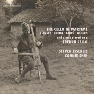 The Cello in Wartime - Isserlis, Steven (cello) / Shih, Connie (piano)