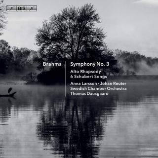 Brahms, Johannes: Symphony No 3; etc - Swedish Chamber Orchestra / Dausgaard, Thomas (conductor)