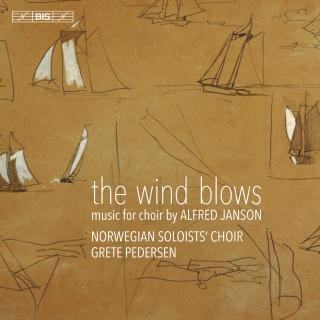 The wind blows – Music for choir - The Norwegian Soloists' Choir / Pedersen, Grete (conductor)