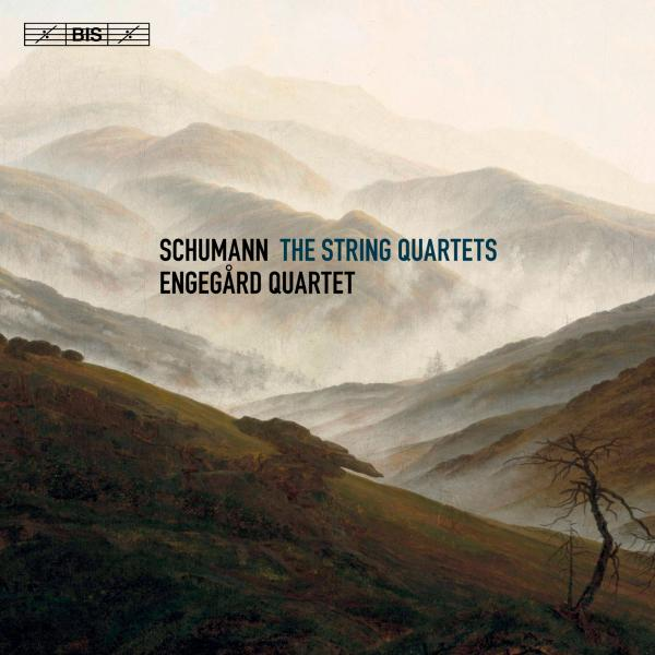 Schumann, Robert: The String Quartets <span>-</span> Engegård Quartet
