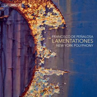 Peñalosa, Francisco de: Lamentationes - New York Polyphony