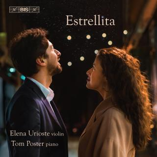 Estrellita - miniatures for violin - Urioste, Elena (violin) / Poster, Tom (piano)
