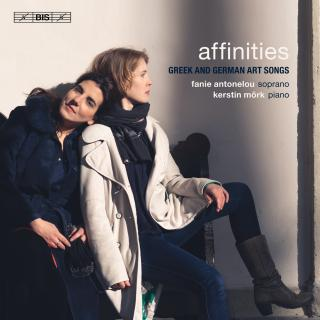 Affinities - Greek and German Art Songs - Antonelou, Fanie (soprano) / Mörk, Kerstin (piano)