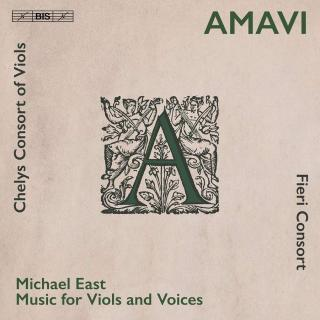 Amavi - Music for Viols & Voices - Fieri Consort / Chelys Consort of Viols