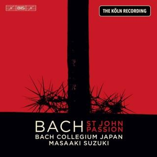 Bach: St John Passion: The Köln Recording - Bach Collegium Japan / Suzuki, Masaaki