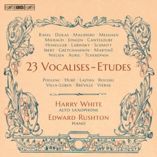 23 Vocalises-Etudes for saxophone and piano - White, Harry (alto saxophone) / Rushton, Edward (piano)