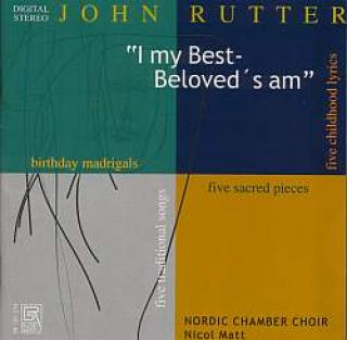 Rutter,John - Five Sacred Pieces/Five Traditional Songs/Five Childhood Lyrics/Birthday Madr - Matt/Nordic Chamber Choir -