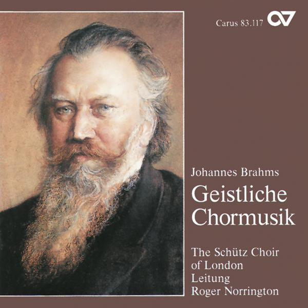 Brahms: Geistliche Chormusik <span>-</span> Schütz, Heinrich Choir London/Norrington, Roger