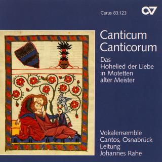 Canticum Canticorum - Songs Of Love By Old Masters - Vokalensemble Cantos/Rahe, Johannes