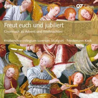 Freut Euch Und Jubiliert - Choral Music For Advent And Christmas - Jongenskoor Collegium Iuvenum/Keck, Friedemann