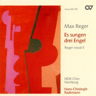 Reger: Es Sungen Drei Engel (Vocal 2) - NDR Choir Hamburg/Rademann, Hans-Christoph