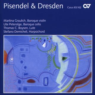 Pisendel Und Dresden - Violin Sonatas From The Court Of Saxony - Graulich, Martina (baroque violin)