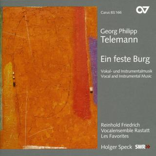 Telemann: Eine Feste Burg - Vocal & Instrumental Music - Vocal ensemble Rastatt/Speck, Holgers