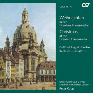 Homilius, Gottfried: Christmas At The Dresden Frauenkirche - Christmas Cantatas - Körnerscher Sing-Verein Dresden