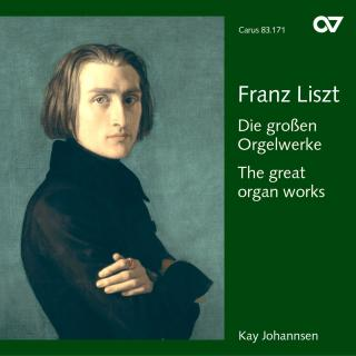 Liszt: The Great Organ Works - Johannsen, Kay (organ)